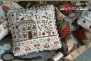 Summer Schoolhouse Part Three
