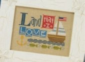 Lizzie Kate Land That I Love Cross Stitch Pattern